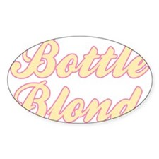 Bottle Blonde Oval Decal