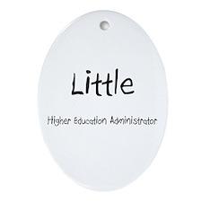Little Higher Education Administrator Ornament (Ov