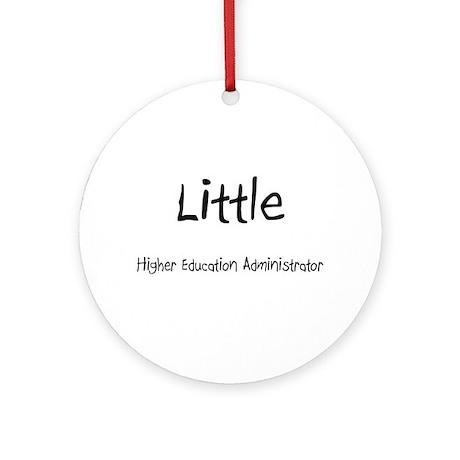 Little Higher Education Administrator Ornament (Ro