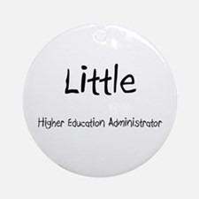 Little Higher Education Administrator Ornament (Ro