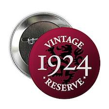 """Vintage Reserve 1924 2.25"""" Button"""