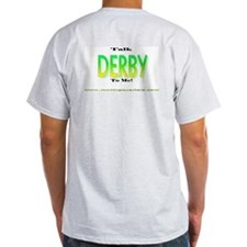 Talk Derby T-Shirt