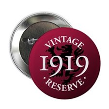 """Vintage Reserve 1919 2.25"""" Button"""