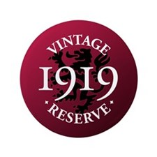 """Vintage Reserve 1919 3.5"""" Button"""