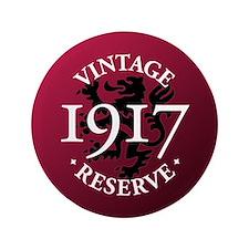 """Vintage Reserve 1917 3.5"""" Button"""