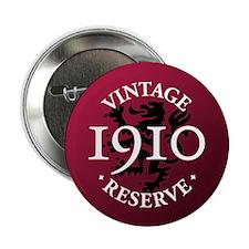 """Vintage Reserve 1910 2.25"""" Button"""