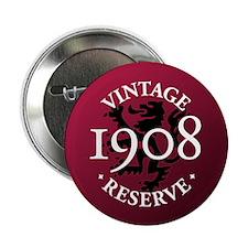 """Vintage Reserve 1908 2.25"""" Button"""