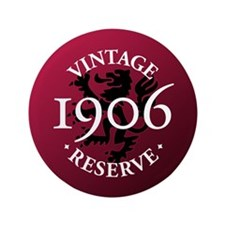 "Vintage Reserve 1906 3.5"" Button (100 pack)"