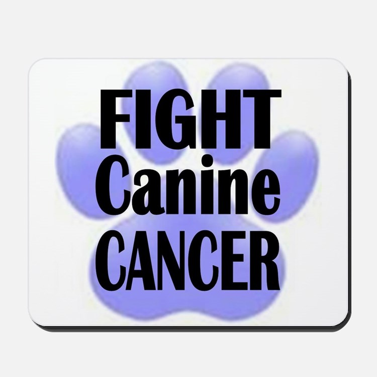 Fight Canine Cancer Mousepad