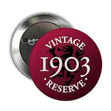 """Vintage Reserve 1903 2.25"""" Button"""