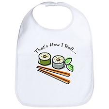That's How I Roll Sushi Bib