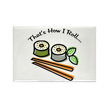 That's How I Roll Sushi Rectangle Magnet