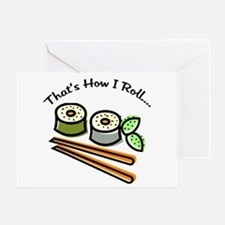 That's How I Roll Sushi Greeting Card
