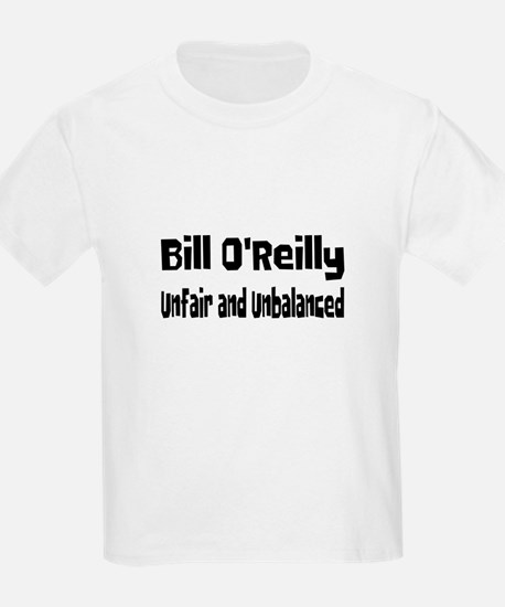 Bill O'Reilly Unfair & Unbalanced Kids T-Shirt