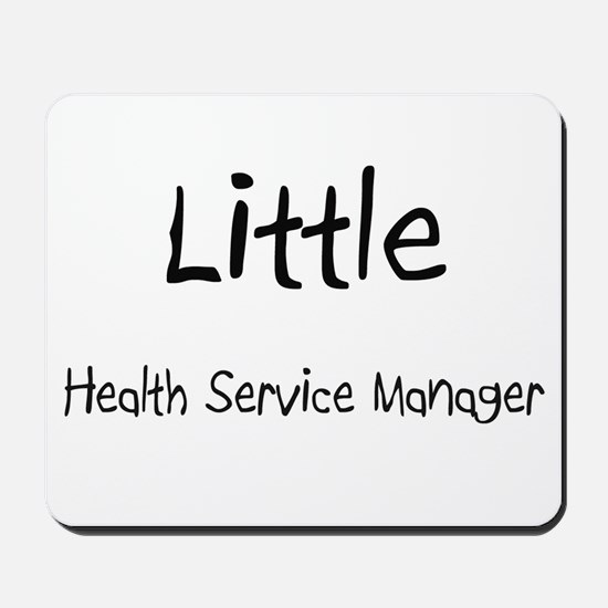 Little Health Service Manager Mousepad
