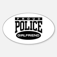 Proud Police Girlfriend Oval Decal