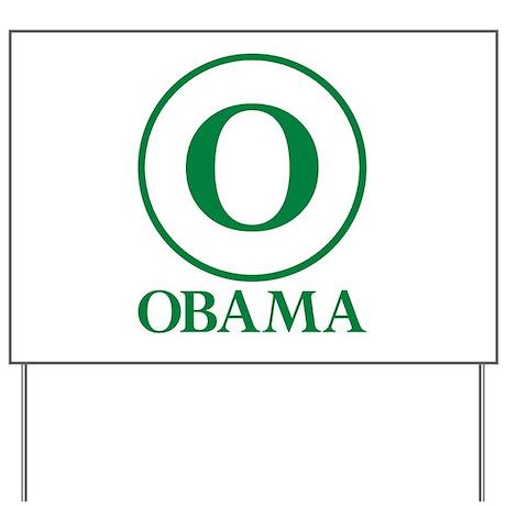 Green O Obama Yard Sign