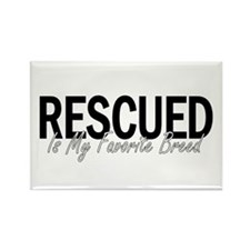Rescued is My Favorite Breed Rectangle Magnet (100