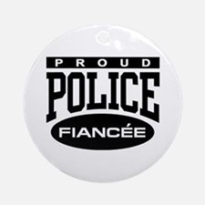 Proud Police Fiancee Ornament (Round)