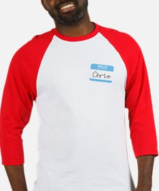 """Hello my name is Chris"" Baseball Jersey"