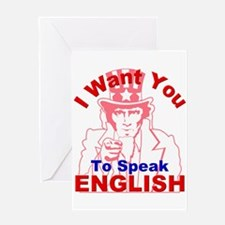 I Want You to Speak English R Greeting Card