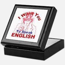 I Want You to Speak English R Keepsake Box