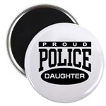 Proud Police Daughter Magnet