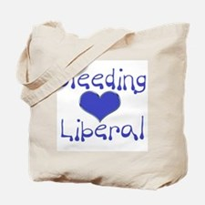 Bleeding Heart Liberal Tote Bag