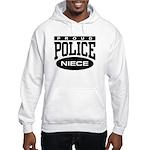 Proud Police Niece Hooded Sweatshirt