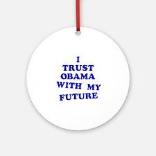 Obama Trust Ornament (Round)