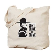 Don't Drink Or Drive Tote Bag