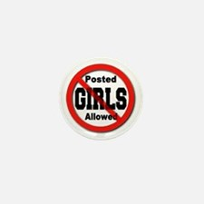 Posted No Girls Allowed Mini Button