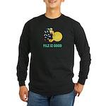 Pilz Is Good Long Sleeve Dark T-Shirt