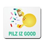 Pilz Is Good Mousepad