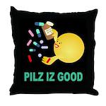 Pilz Is Good Throw Pillow