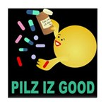 Pilz Is Good Tile Coaster