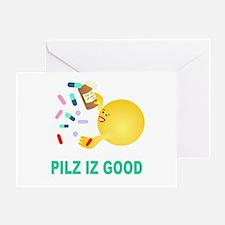 Pilz Is Good Greeting Card