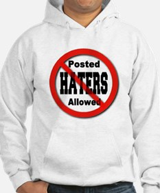 Posted No Haters Allowed Hoodie