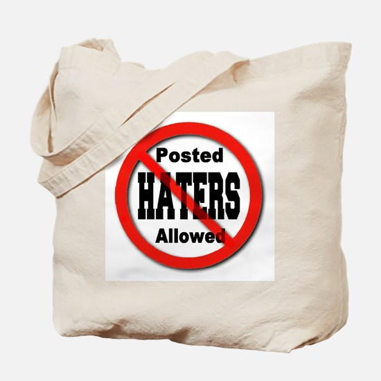Posted No Haters Allowed Tote Bag