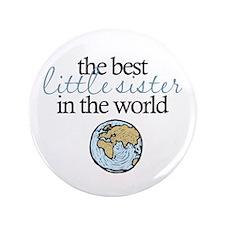 """Best Little Sister 3.5"""" Button"""