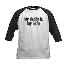 Daddy Is My Hero Tee