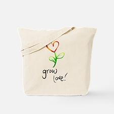Grow Love Tote Bag