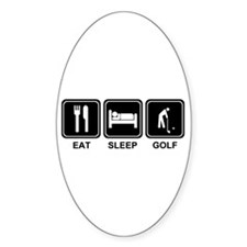 EAT SLEEP GOLF Oval Decal