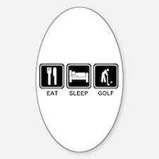 EAT SLEEP GOLF Oval Decal