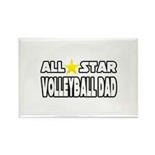 """All Star Volleyball Dad"" Rectangle Magnet"