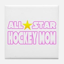 """All Star Hockey Mom"" Tile Coaster"