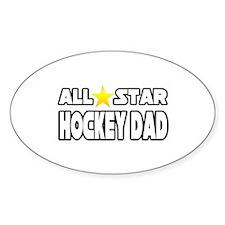 """""""All Star Hockey Dad"""" Oval Decal"""