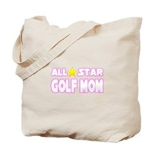 """All Star Golf Mom"" Tote Bag"