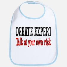Debate Expert talk at your risk Bib