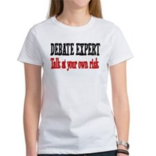 Debate Expert talk at your risk Tee